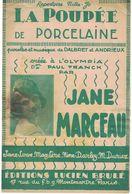 PARTITION LA PETITE POUPEE DE PORCELAINE VERSION FEMME PAROLES DALBRET ET ANDRIEUX MUSIQUE DE P. DALBRET EDITIONS LUCIEN - Unclassified