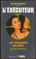 L EXECUTEUR 243 / UNE PESTE MAFIEUSE Par DON PENDLETON / GERARD DE VILLIERS HUNTER VAUVENARGUES 2007 H29 - Gerard De Villiers