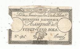 Assignat 1792 , VINGT CINQ SOLS ,25 , L'an 4 De La Liberté, Signé Hervé , Serie 982 E - Assignats