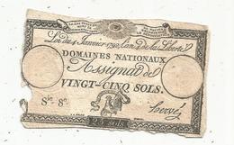 Assignat 1792 , VINGT CINQ SOLS ,25 , L'an 4 De La Liberté, Signé Hervé , Serie 8 E - Assignats