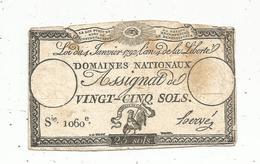 Assignat 1792 , VINGT CINQ SOLS ,25 , L'an 4 De La Liberté, Signé Hervé , Serie 1060 E - Assignats