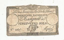 Assignat 1792 , VINGT CINQ SOLS ,25 , L'an 4 De La Liberté, Signé Hervé , Serie 1067 E - Assignats