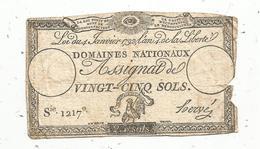 Assignat 1792 , VINGT CINQ SOLS ,25 , L'an 4 De La Liberté, Signé Hervé , Serie 1217 E - Assignate