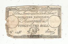 Assignat 1792 , VINGT CINQ SOLS ,25 , L'an 4 De La Liberté, Signé Hervé , Serie 1498 E - Assignats