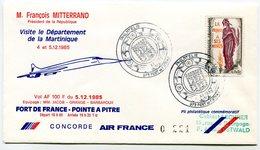 RC 9305 CONCORDE VOL PRESIDENTIEL MITTERRAND 1985 FORT DE FRANCE - PARIS MARTINIQUE FFC LETTRE COVER - Concorde