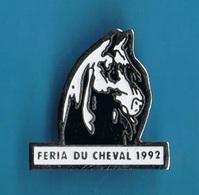 1 PIN'S //  ** FERIA DU CHEVAL ** 1992 ** - Tauromachie - Corrida