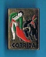 1 PIN'S //      ** CORRIDA ** - Bullfight - Corrida