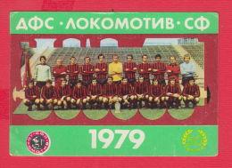 K1815 / 1979  SPORT TOTO Lottery Lotteria SPORT FC Lokomotiv Sofia Soccer Calcio Football Calendar Calendrier Bulgaria - Formato Piccolo : 1971-80