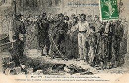 Mai 1871..examen Des Mains Des Prisonniers Federes... - Histoire