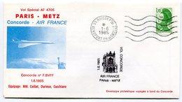 RC 9348 CONCORDE 1985 1er VOL AIR FRANCE PARIS - METZ  FFC LETTRE COVER - Concorde