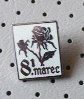8. March International Women's Day  >Roses Flowers Slovenia Pin - Associations