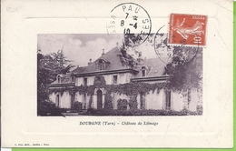 -- 81 --   DOURGNE -- CHÂTEAU LITMAGE -- 1910 - Dourgne