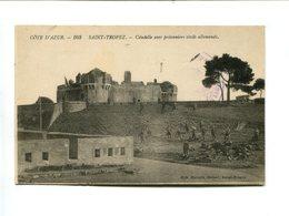 SAINT TROPEZ (83) - Citadelle Avec Prisonniers Civils Allemands - Saint-Tropez