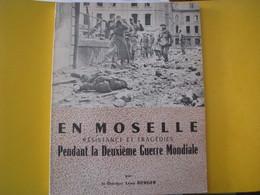 Livre  : En Moselle Résistance Et Tragédie Pendant La Deuxiéme Guerre Mondiale - Other