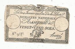 Assignat 1792 , VINGT CINQ SOLS ,25 , L'an 4 De La Liberté, Signé Hervé , Serie 953 E - Assignats