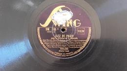 78T Disque Swing 105 Jazz De Paris - 78 T - Disques Pour Gramophone