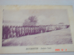 C.P.A.- Asie - Beyrouth - Soldats Turcs - 1910 - TTB (AC50) - Lebanon
