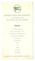 MENU 10 DÉCEMBRE 1954 BANQUET POPULAIRE EUROPÉEN SOUS LA PRÉSIDENCE DE ROBERT SCHUMAN - Menus