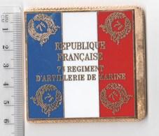 DRAPEAU 7° RAMA REGIMENT D' ARTILLERIE DE MARINE  En Métal Doré - Drapeaux