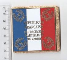 DRAPEAU 10° RAMA REGIMENT D' ARTILLERIE DE MARINE  En Métal Doré - Drapeaux