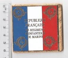 DRAPEAU 9° RIMA REGIMENT D' INFANTERIE DE MARINE  En Métal Doré - Drapeaux