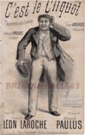 CAF CONC HUMOUR BOIRE PAULUS PARTITION XIX C'EST LE CLIQUOT CHAMPAGNE ! LÉON LAROCHE BOURGÈS 1879 ILL ANCOURT - Other