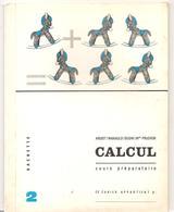 Cahier De Calcul N°2 Pour CP De Ardiot, Wanauld, Budin Et Mme Pruchon Editions Hachette De 1963 - Books, Magazines, Comics