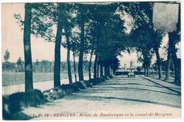Bergues Route De Dunkerque Et Le Canel De Bergues (pk48349) - Bergues