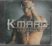 CD. K-maro. LA GOOD LIFE.  13 Titres - Rap & Hip Hop