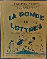 Jean Sauvestre - La Ronde Des Lettres - Syllabaire Et Premières Lectures - Les Nouvelles Presses Françaises - ( 1954 ) . - Books, Magazines, Comics