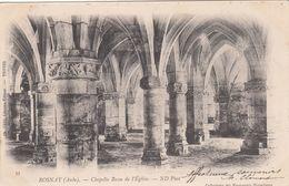 Cp , 10 , ROSNAY , Chapelle Basse De L'Église - Autres Communes
