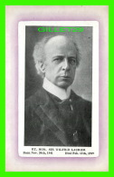 PERSONNAGES HISTORIQUE - RT. HON. SIR WILFRID LAURIER - 1941-1919 - NOVELTY MFG & ART CO LIMITED - - Personnages