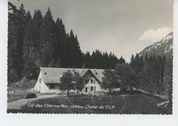 Le Massif De La GRANDE CHARTREUSE - La Maison Forestière Du Col De La Charmette - Chalet Du T.C.F. - Autres Communes