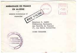 Griffe [PAR VALISE] S/lettre De L'ambassade De France  En Algérie Avec EMA 75 PARIS 27 27.5.81 N° SR 10218 *140 - Poststempel (Briefe)