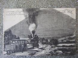 AUVERGNE PITTORESQUE / LE PUY DE DÔME / VUE PRISE DU BOIS DES CHARMES / TRAIN / 1918 - Other Municipalities