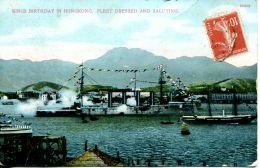 N°1530 A -cpa Kings Birthday In Hongkong -fleet Dressed And Saluting- - China (Hong Kong)
