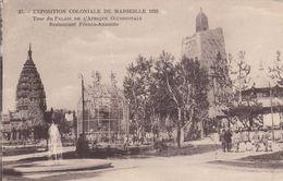 Cp , 13 , MARSEILLE , Exposition Coloniale 1922 , Tour Du Palais De L'Afrique Occidentale , Restaurant Franco-Anamite - Expositions Coloniales 1906 - 1922