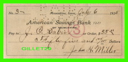 CHÈQUES - AMERICAN SAVINGS BANK, MUSCATINE, IOWA - IN 1925 No 3 - - Cheques & Traverler's Cheques