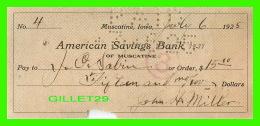 CHÈQUES - AMERICAN SAVINGS BANK, MUSCATINE, IOWA - IN 1925 No 4 - - Assegni & Assegni Di Viaggio