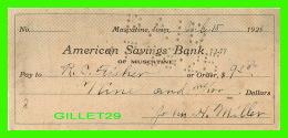 CHÈQUES - AMERICAN SAVINGS BANK, MUSCATINE, IOWA - IN 1925 - R. C. FISHER - - Assegni & Assegni Di Viaggio