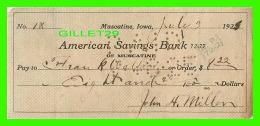 CHÈQUES - AMERICAN SAVINGS BANK, MUSCATINE, IOWA - IN 1925 - No 1X - - Assegni & Assegni Di Viaggio
