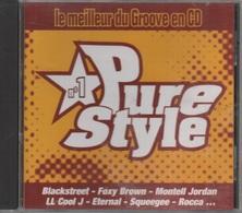 CD. PURE STYLE N°1 - Le Meilleur Du GROOVE - Blackstreet - Foxy Brown - Montell Jordan - LL Cool J - Eternal - Squeegee - Compilations
