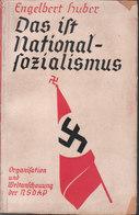 Das Ist Nationalsozialismus - Organisation Und Weltanschauung Der NSDAP (Engelbert Huber) - 5. Guerres Mondiales