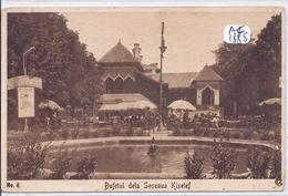 ROUMANIE-BUFETUL DELA SOSEAUSA KISELEF - Romania