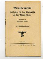 KRIEGSMARINE> #* DIENSTKENNTNIS Marineschule, ( III.Verfassungsrecht,1943),*#,3.Reich,document Allemand - 1939-45