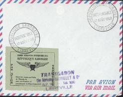 Cachet République Gabonaise Indépendance 17 8 1960 Libreville Par Avion Lignes Aériennes Intérieures République Gabon - Gabon