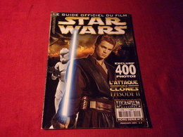 STAR WARS  LE GUIDE OFFICIEL DU FILM LUCASFILM  MAGAZINE No 2 HOR SERIE PRINTEMPS 2002 - Cinema