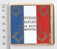 DRAPEAU EMA ECOLE MILITAIRE D' ADMINISTRATION , En Métal Doré - Drapeaux