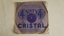 DISQUE 78T   CRISTAL 4 SUCCES  FOX-TROT ET SLOX-TROT DE FILM - 78 Rpm - Gramophone Records