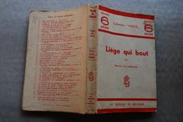 Maurice Des Ombiaux Liège Qui Bout Les éditions De Belgique 1932 Collection Yvette Thuin Thudinnie Régionalisme - Books, Magazines, Comics